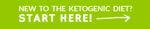 New to the Ketogenic Diet start here